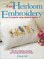 EASY HEIRLOOM EMBROIDERY BOOK Step by Step Instructions & Photos 25 projects