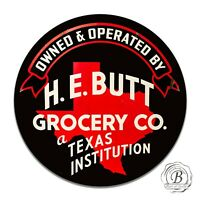 H.E. Butt Grocery Co. A Texas Institution Vintage Design Circle Sign