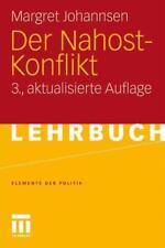 Der Nahost-Konflikt von Margret Johannsen (2011, Taschenbuch)