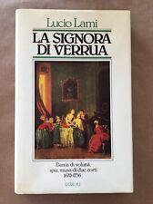 LA SIGNORA DI VERRUA - Lucio Lami - Rizzoli - 1985