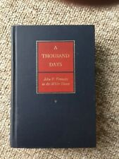 A THOUSAND DAYS JOHN F KENNEDY in the WHITE HOUSE by Schlesinger HC 1965