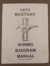 1970 Ford Mustang Wiring Diagram Manual with Shelby Supplement 70