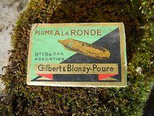 Ancienne boite à plumes Gilbert & Blanzy Poure