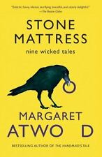 Stone Mattress: Nine Tales by Margaret Atwood, 2015 PB, First Edition w/# Line