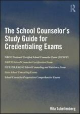 The School Counselor's Study Guide for Credentialing Exams by Schellenberg, Rita