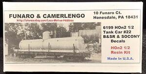 Funaro F&C 6199 HOn30  BRIDGTON SACO RIVER Tank Car #22 B&SR SOCONY Standard Oil