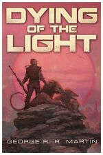 Signed by George R.R. Martin, DYING OF THE LIGHT, Subterranean, 1st Novel