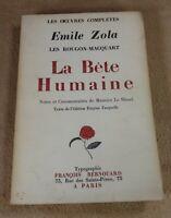 OEUVRES COMPLETES EMILE ZOLA - LA BETE HUMAINE -  FRANCOIS BERNOUARD 1928