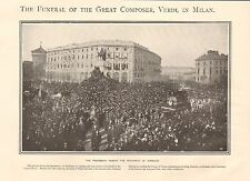 1901 ANTIQUE PRINT - FUNERAL OF THE GREAT COMPOSER VERDI IN MILAN