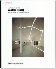 Works & Projects - Signed by Waro Kishi - Japan Architect - First Edition