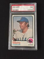 RON SANTO CHICAGO CUBS 1973 TOPPS CARD PSA 9 MINT