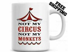 Personalized Mug Not My Circus Not My Monkeys Funny Coffee Mug Gift for Mom