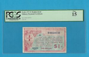 Series 471 Military Payment Certificate $1.00 Replacement Note PCGS 15 Fine
