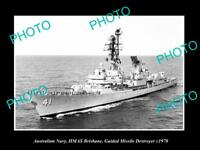 OLD LARGE HISTORIC PHOTO OF AUSTRALIAN NAVY THE HMAS BRISBANE DESTROYER c1970
