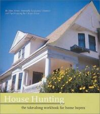 House Hunting: The Take-Along Workbook for Home Buyers Home of Your Dreams