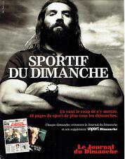 Publicité Advertising 018  2008  Sébastien Chabal  ds le Journal du dimanche