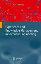 Experience and Knowledge Management in Software Engineering by Kurt Schneider...