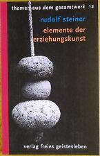 Rudolf Steiner - Erziehungskunst - Gesamtwerk 12 - Anthroposophie Geistesleben