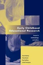 Early Childhood Educational Research : Issues in Methodology and Ethics by...