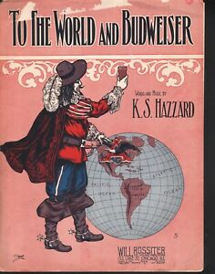 To The World and Budweiser 1909 Large Format Sheet Music