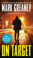 On Target by Mark Greaney 9780515148459 | Brand New | Free UK Shipping