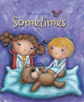 Sometimes by Rebecca Elliott, NEW Book, FREE & Fast Delivery, (Paperback)
