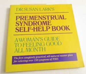 Premenstrual Syndrome Self Help Book by Susan M. Lark p -RELIEF 150 SYPTOMD-PB