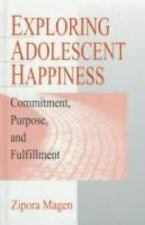 Exploring Adolescent Happiness: Commitment, Purpose, and Fulfillment: By Zipo...