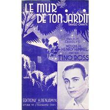 LE MUR DE TON JARDIN / tango chanté / TINO ROSSI paroles CHARLYS musique HIMMEL