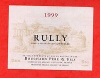 Etiqueta vino - RULLY 1999 - padre de Bouchard y Hijo (12)