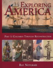 Notgrass Exploring America -High School History Part 1 - NEW 2014 Hardcover