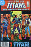 TALES OF THE TEEN TITANS #44 ( 1st Nightwing Deathstroke Org) 1984 DC comics  FN