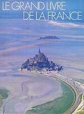 Le Grand Livre De La France - France Loisirs