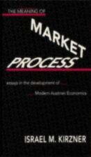 The Meaning of Market Process,Essays in Austrian Economics,Israel Kirzner,1st132