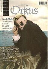 Orkus Magazine #6 June 1998 Lacrimosa Kirlain Camera Apocalyptica Endraum Rare