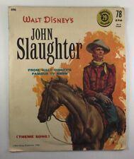 """Vtg 1958 Golden Record 6"""" 78 RPM Disney's John Slaughter Western #496"""