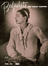 Bear Special #22 c.1945 Crochet & Knitting Patterns Bedjackets & Smart Slipovers