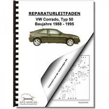 VW Corrado (88-95) 6-Zyl. 2,8l 2,9l Benzinmotor 174-190PS VR6 Reparaturanleitung