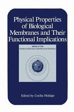 Physical Properties of Biological Membranes and Their Functional-ExLibrary