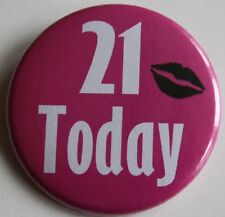 21st Birthday Badge - 21 Today badge pin 50mm birthday gift