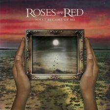 What Became Of Me - Roses Are Red - EACH CD $2 BUY AT LEAST 4 2007-01-21 - Trust
