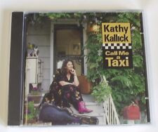 KATHY KALLICK - CALL ME A TAXI CD ***Sealed*** Tim O'Brien