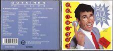 TRÈS RARE CD RICHARD GOTAINER POIL A LA PUB 85 SKETCHES ET JINGLES DE 1990 TBE