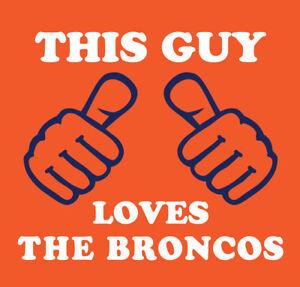 This Guy Loves The Broncos shirt Football Denver Von MIller Fuller Simmons Jeudy
