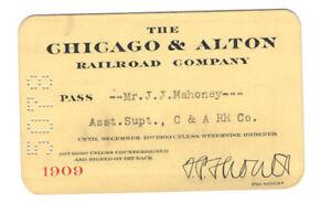 VINTAGE 1909 'THE CHICAGO & ALTON RAILROAD COMPANY PASS'! FOR ASST. SUPT! C&A RR