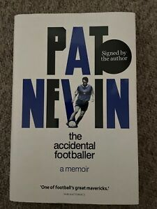 Pat Nevin - The Accidental Footballer - A Memoir - SIGNED BOOK - Chelsea Everton