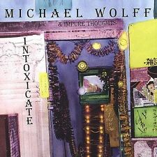 Intoxicate - Michael Wolff & Impure Thoughts (CD 2001)