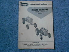 1958 FORD DIESEL TRACTOR SERIES 801-D 901-D OWNER'S MANUAL SUPPLEMENT ORIGINAL