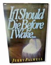If I Should Die Before Wake Jerry Falwell Babies Abortion Christian Alternative