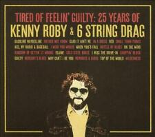 TIRED OF FEELIN' GUILTY: 25 YEARS OF KENNY ROBY & 6 STRING DRAG [9/27] NEW CD